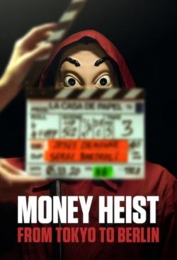 watch-Money Heist: From Tokyo to Berlin