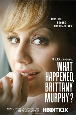 watch-What Happened, Brittany Murphy?