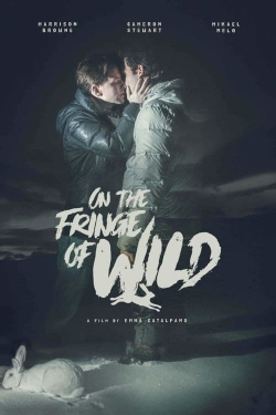 watch-On the Fringe of Wild