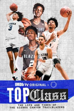 watch-Top Class: The Life and Times of the Sierra Canyon Trailblazers