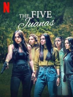watch-The Five Juanas