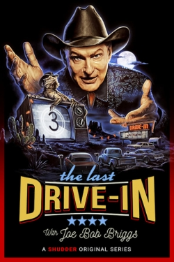 watch-The Last Drive-in With Joe Bob Briggs